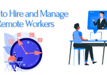 how to hire and manage remote workers