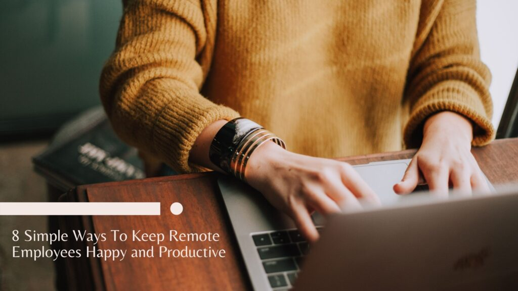 keep remote employees happy