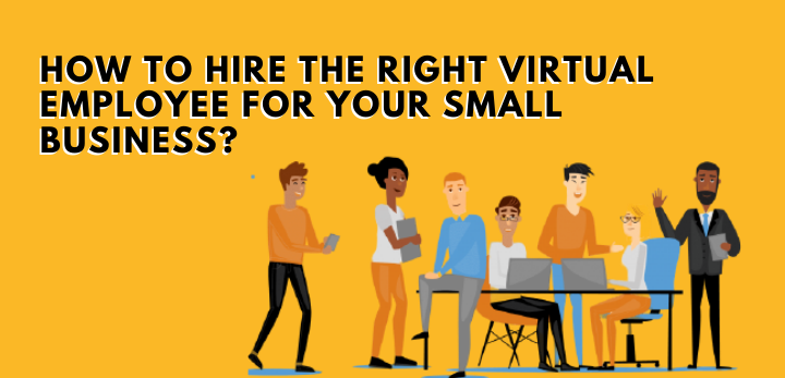 right virtual employee for your small business
