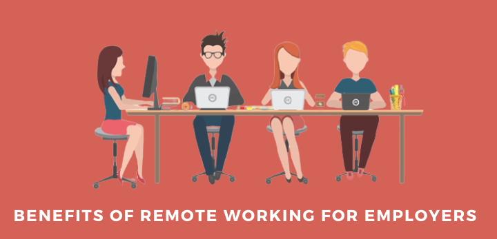 benefits of remote working for employers