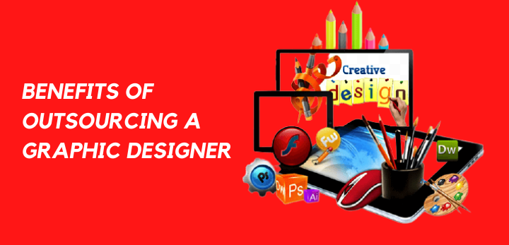 benefits of outsourcing a graphic designer