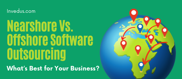 nearshore vs. offshore software outsourcing