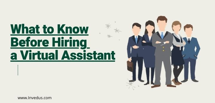 what to know before hiring a virtual assistant