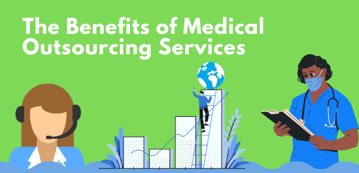 benefits of medical outsourcing services