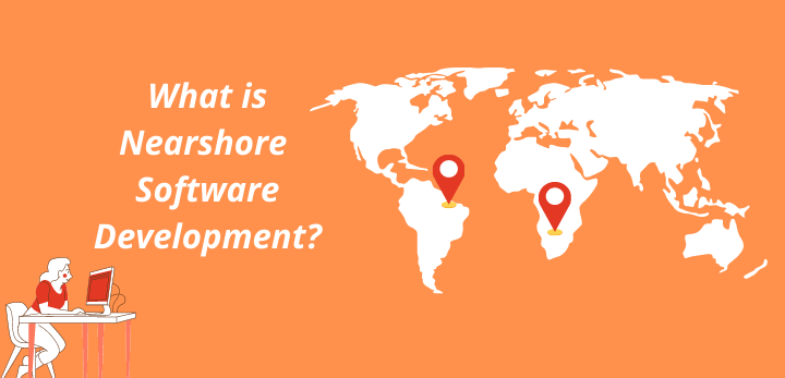 nearshore software outsourcing what it is?