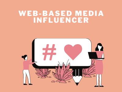 Web-based Media Influencer